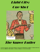 Light City: One Shot - The Super-Butler