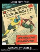 Light City Foes: Kingdom of Crime II