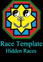 Race Template: Hidden Race