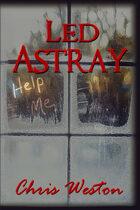 Led Astray (Wildstar Episodes, #1)