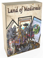 Land of Medievals Print & Play