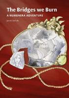 The Bridges we Burn - a Numenera Adventure