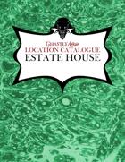 Ghastly Affair Location Catalogue – Estate House