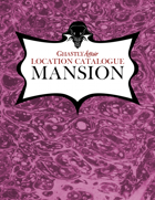 Ghastly Affair Location Catalogue – Mansion