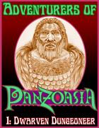 Adventurers of Panzoasia 1: Dwarven Dungeoneer