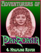 Adventurers of Panzoasia 4: Halfling Rover