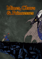 Mines, Claws & Princesses