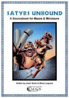 Satyrs Unbound (Mazes & Minotaurs)
