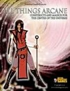 All Things Arcane