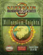 Savage Suzerain Millennium Knights Character Options