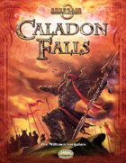 Caladon Falls: The Milltown Irregulars