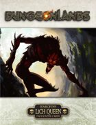 Dungeonlands: Tomb of the Lich Queen Bonus Material (Savage Worlds)