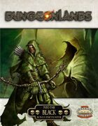 Dungeonlands: Into The Black (Savage Worlds)