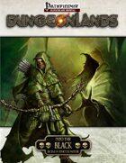 Dungeonlands: Into The Black (Pathfinder)