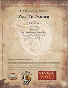 Pass to Danger