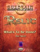Relic: What's To Be Done