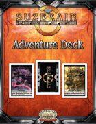 Savage Suzerain Adventure Deck Premium