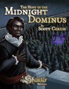 Shaintar: Hunt of the Midnight Dominus