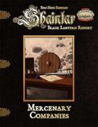 Shaintar Black Lantern Reports: Mercenary Companies