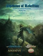 Shadows of Rebellion (A Shaintar/Ainerêve Crossover)