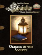 Shaintar Black Lantern Report: Origins of the Society