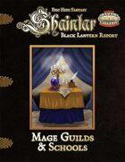 Shaintar Black Lantern Report: Mage Guilds & Schools