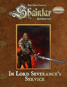 Shaintar Adventure: In Lord Severance's Service