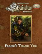 Shaintar Adventure: Frank's Thank You!