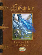 Shaintar Anthology: Enemies, Old and New