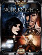 Noir Knights (Savage Worlds)