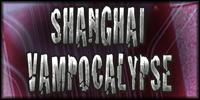 Shanghai Vampocalypse