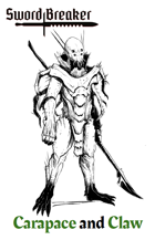 Sword Breaker Issue No. 8 - Carapace and Claw