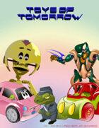 Toys of Tomorrow!
