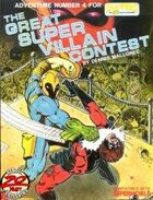 Great Super Villain Contest: Champions Adventure #4