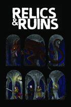 Relics & Ruins