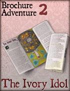 Brochure Adventure 2 - The Ivory Idol