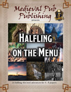 Halfling on the Menu - Swift Adventures