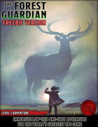 The Forest Guardian - FREEBIE - Level 5 Adventure - 5e
