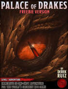 Palace of Drakes - FREEBIE Level 7 Adventure - 5e