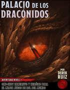 Palacio de los Dracónidos - Aventura Nivel 7 - 5e
