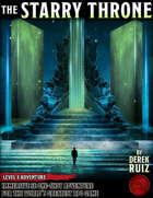 The Starry Throne - Level 8 Adventure - 5e