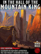 In the Hall of the Mountain King - Level 7 Adventure - 5e