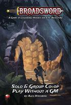 Broadsword: Solo & Group Co-op Rules [BUNDLE]