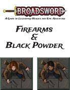 Broadsword Expansion: Firearms & Black Powder