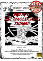 Session Zero Issue 1 - The Smoldering Swamp