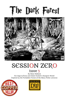 Session Zero Issue 3 - The Dark Forest