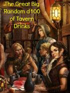 The Great Big Random d100 Table of Tavern Drinks (5e)