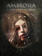 Ambrosia - A gathering of souls