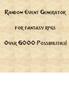 Fantasy RPG Random Event Generator (Over 6000 Possible Events!)