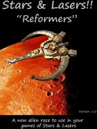 """Stars & Lasers """"Reformers"""""""